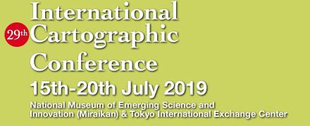 International Cartographic Conference 15th-20th July 2019 National Museum of Emerging Science and Innovation (Mirakan) & Tokyo International Exchange Center* TBD
